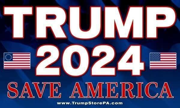 Trump 2024 Flag Save America